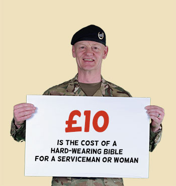 £10 is the cost of a hard-wearing bible for a serviceman or woman